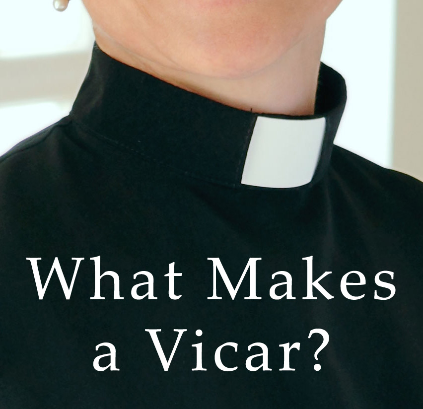What Makes a Vicar?