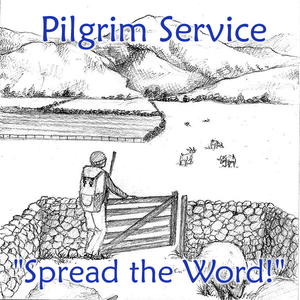 Pilgrim Service: Spread the Word!