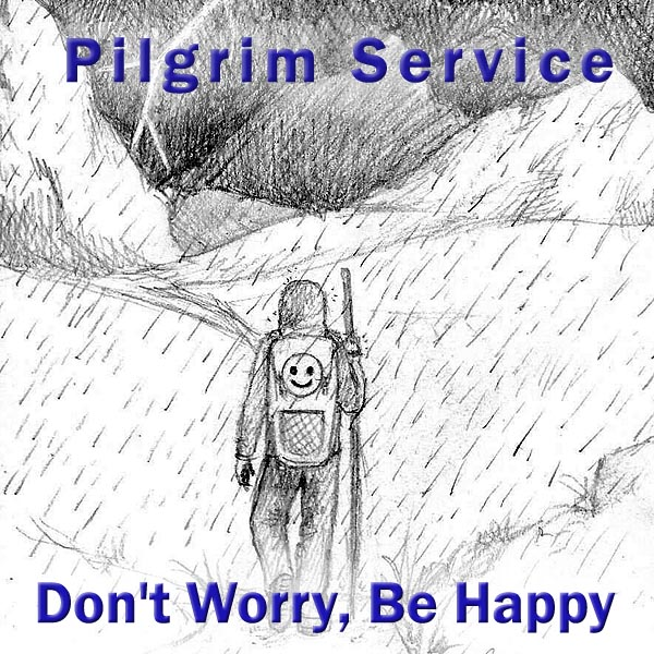 Pilgrim Service: Don't worry, be Happy